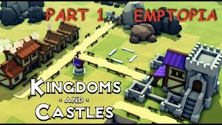 KINGDOMS AND CASTLES - macOS - EMPTOPIA: PART 1 - Gameplay Walkthrough