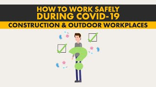 How to work safely in construction and other outdoor workplaces during coronavirus (COVID-19)