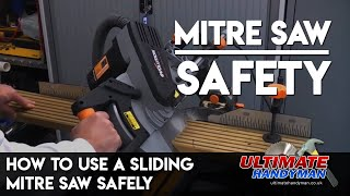 How to use a sliding mitre saw safely