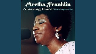 Amazing Grace (Live at New Temple Missionary Baptist Church, Los Angeles, January 13, 1972)...