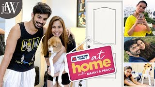 AT HOME WITH  MAHAT AND PRACHI |  LOCKDOWN DIARIES | JFW
