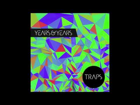 Years & Years - Traps (AttackAttackAttack remix)