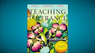 Teaching Tolerance Magazine issue 55, Spring 2017