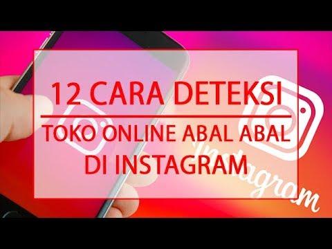 12 Cara Mengetahui Toko Online Instagram Penipu Youtube