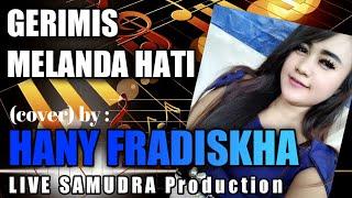 Download Video GERIMIS MELANDA HATI Live Organ Tunggal SAMUDRA Music Karawang MP3 3GP MP4
