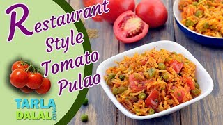 Restaurant Style Tomato Pulao recipe by Tarla Dalal