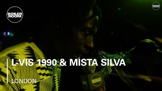 L-Vis 1990 & Mista Silva Boiler Room London DJ Set
