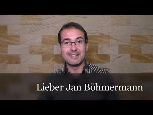 Ist JAN BÖHMERMANN eine