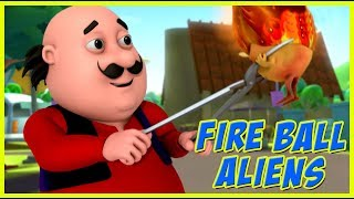 Motu Patlu | Fire Ball Aliens | Motu Patlu in Hindi