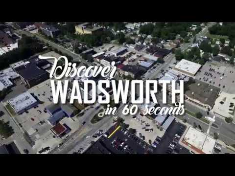 Wadsworth In 60 Seconds | Tour Wadsworth | City of Wadsworth OH