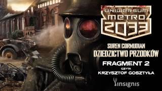 Suren Cormudian - Uniwersum Metro 2033: Dziedzictwo przodków #2/4