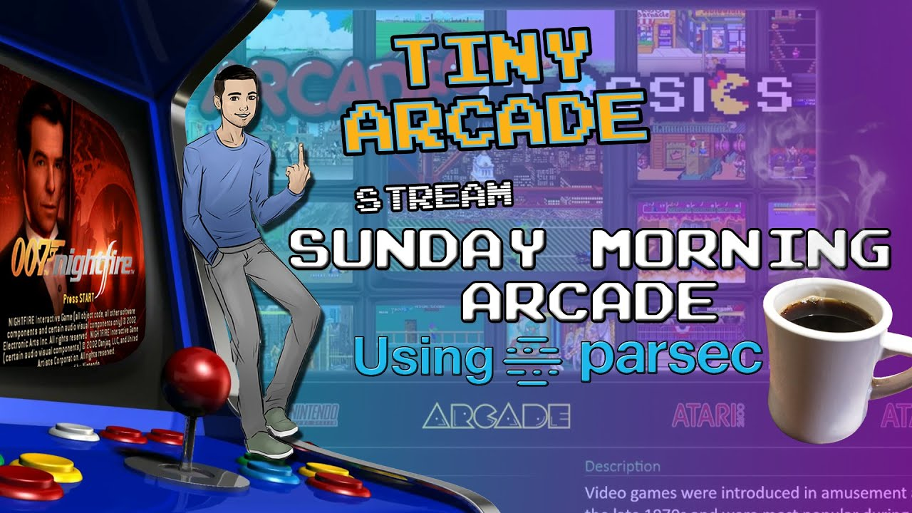SundayMorningArcade with #Parsec Support the stream