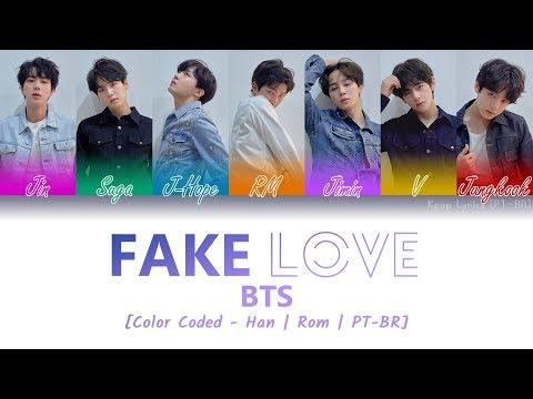 BTS - Fake Love (Lyrics {Hangul/Romanization/PT-BR})