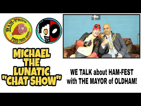 We talk about Ham-Fest with The Mayor Of Oldham!
