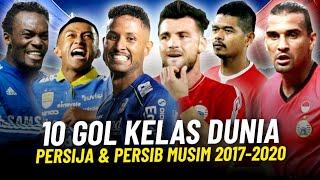 10 Gol Terbaik 2 Klub Raksasa Persija Jakarta \u0026 Persib Bandung Musim 2017-2020