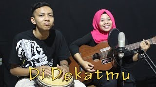 Crazyrasta - Di Dekatmu Cover by Ferachocolatos ft. Gilang
