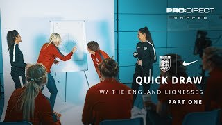England Women's Team Euro 2017: Quick Draw | Part One