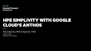 HPE SimpliVity with Google Cloud's Anthos