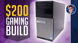 How to Build a $200 Gaming PC
