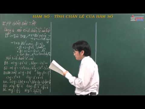 Giải tích lớp 10 - Hàm số - Tính chẵn lẻ của hàm số - Cadasa.vn