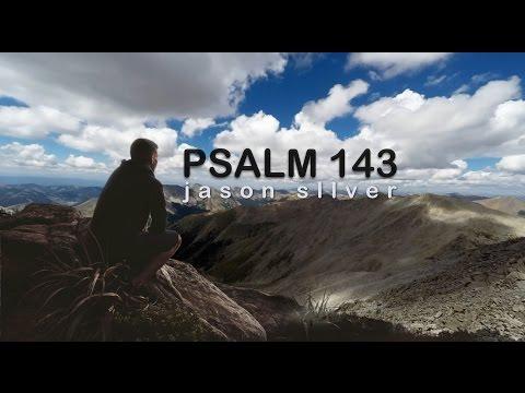 🎤 Psalm 143 Song with Lyrics  Like a Desert  Jason Silver WORSHIP SONG