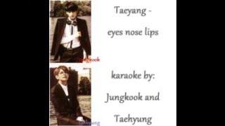 Lyric DL Link Jungkook ft V Eyes Nose Lips Taeyang Karaoke version