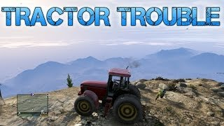 Grand Theft Auto V | TRACTOR TROUBLE | Throwing cars at blimps with the Cargobob