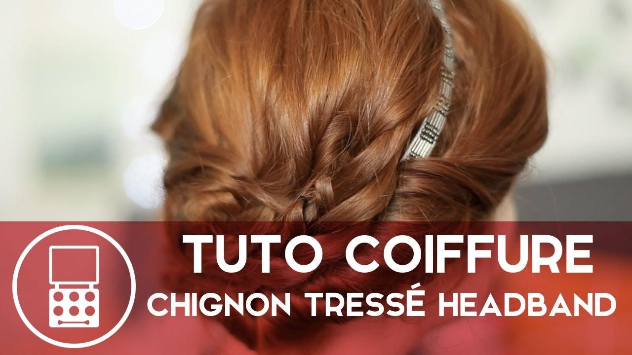 Tuto Coiffure — Chignon tressé avec un headband - YouTube