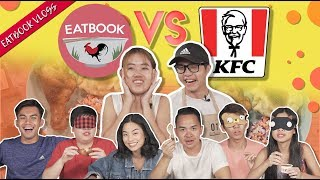 EATBOOK VS KFC HOTBLAZE GRILLED CHICKEN  | Eatbook Vlogs | EP 98