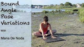 Bound Angle Pose Variations - Yoga Basics