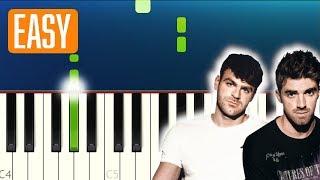 The Chainsmokers - Kills You Slowly (100% EASY PIANO TUTORIAL)