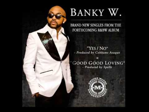 Yes/No Lyrics ~ Banky W