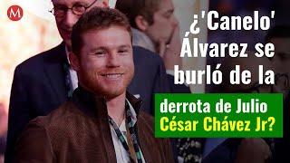 ¿El 'Canelo' Álvarez se burló de la derrota de Julio César Chávez Jr?
