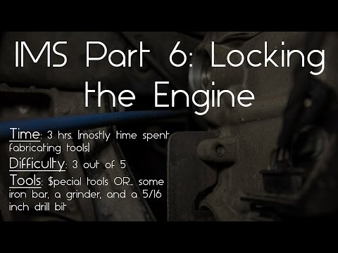 Porsche IMS Fix 6: How to lock the engine and cams at TDC