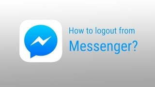 How to logout messenger on iPhone 2016