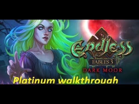 Endless Fables 3 Dark Moor / Platinum Walkthrough / All Achievement Walkthrough / No Commentary