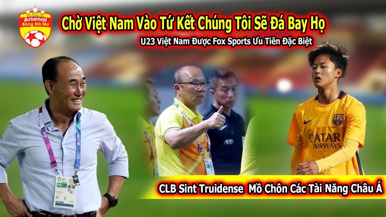 U23 Hàn Quốc Buông Lời Thách Thức Chờ U23 Việt Nam Ở Tứ Kết | Fox Sports  báo tin vui cho Việt Nam