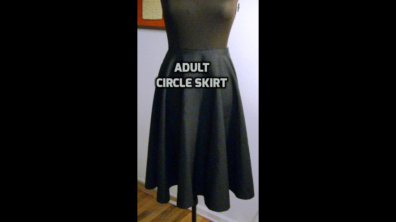 84ac4bd4250e DIY An Adult Circle Skirt - Part 1 of 2 - YouTube