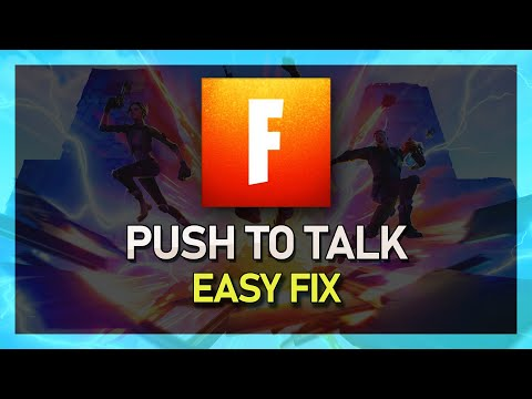 Fortnite - How To Enable Push To Talk! Game Settings Fixed - PC