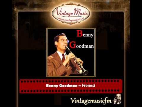 Benny Goodman – Frenesí