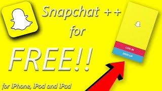 NEW! Snapchat ++ for FREE on iPhone, iPod & iPad 2018! [NO COMPUTER!]