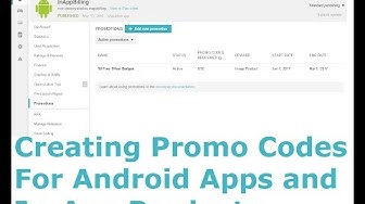 CREATING PROMO CODES FOR ANDROID APPS AND IN APP PRODUCTS