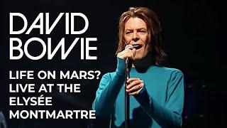David Bowie - Life On Mars? (Live at the Elysée Montmartre, 1999) [Official Video]