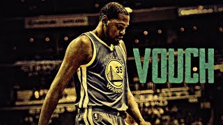 "Kevin Durant Mix - ""Vouch"""