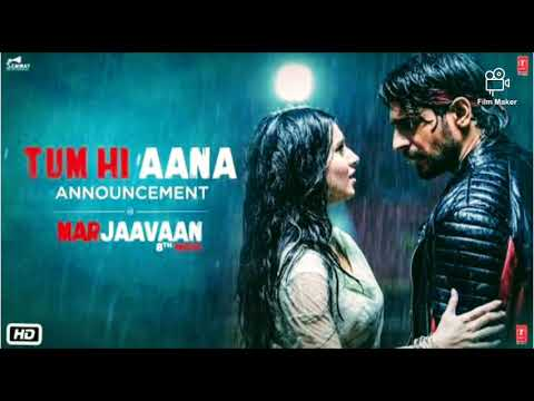 tum-hi-aana-audio-song-|-marjaanva-movie-|-jubin-nautiyal-,-sidharth-malhotra-,-#marjaanva