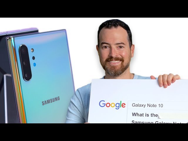 Galaxy Note 10: What Google Thinks
