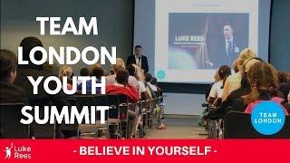 Luke Rees - Team London Youth Summit Keynote 2017
