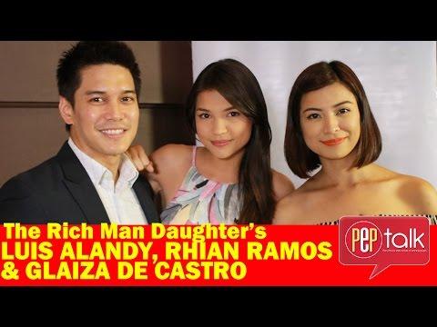 PEPtalk. The Rich Man's Daughter's Luis Alandy, Rhian Ramos, & Glaiza de Castro