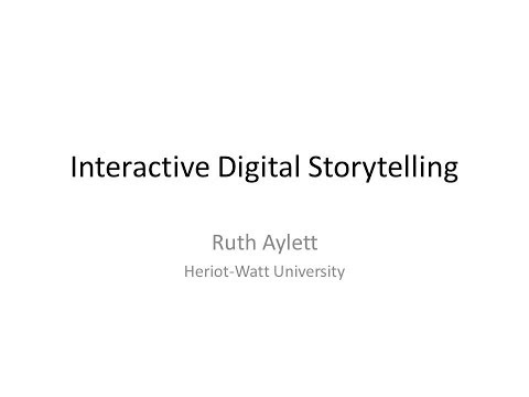 Interactive Digital Narrative - compelling plot, believable characters?