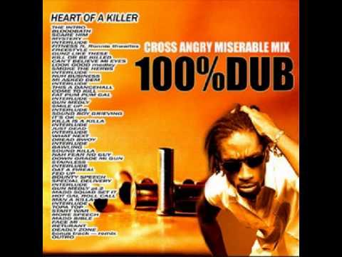 Bounty Killer - Heart Of A Killer 100% Dubplate Mix